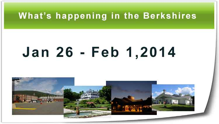 What's happening in the Berkshires January 2014