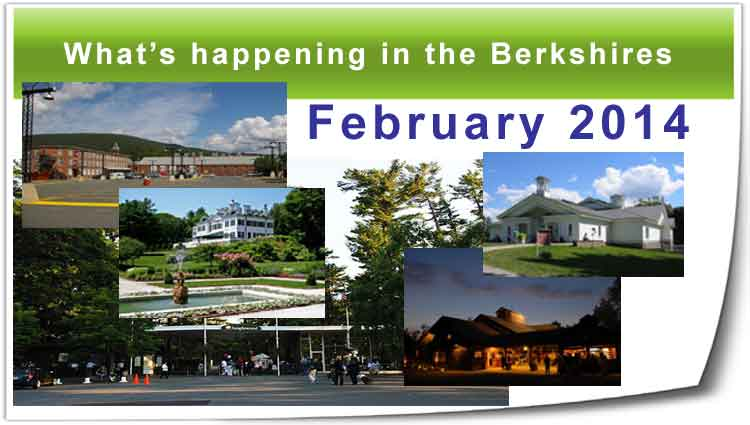 What's happening in the Berkshires Feb. 2014